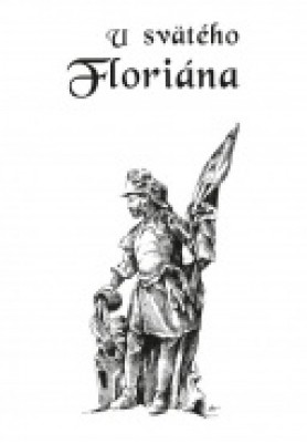 U svätého Floriána