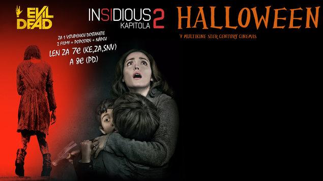 HALLOWEEN - Evil Dead + Insidious 2