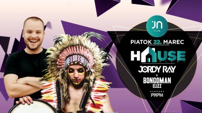 JN H▲USE NIGHT #15 Jordy Ray & Bongoman Elizz Support Papik