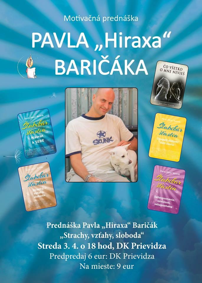 """Motivačná prednáška Pavla """"Hiraxa"""" Baričáka"""