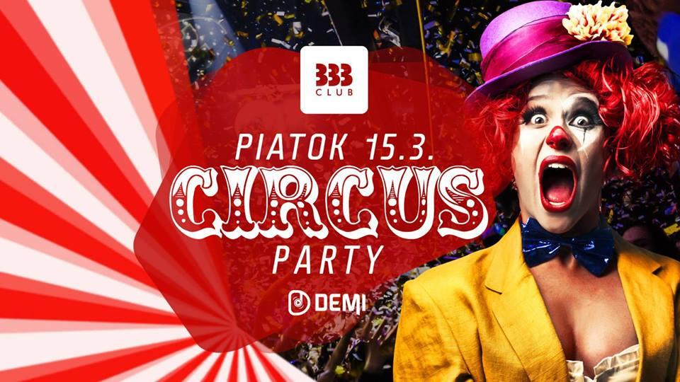 ✰ Circus Party ✰ 15.3.