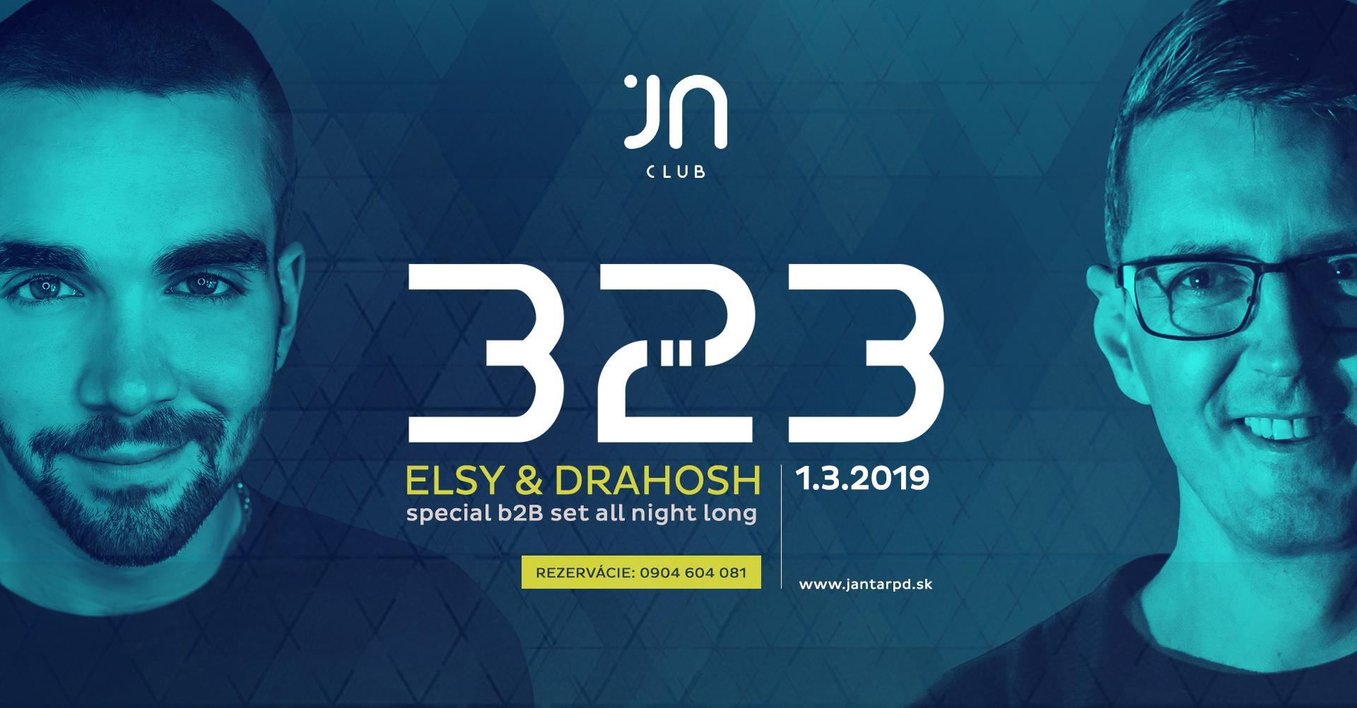 Drahosh & Elsy B2B / 1.3.2019 / Jantár Club / Prievidza