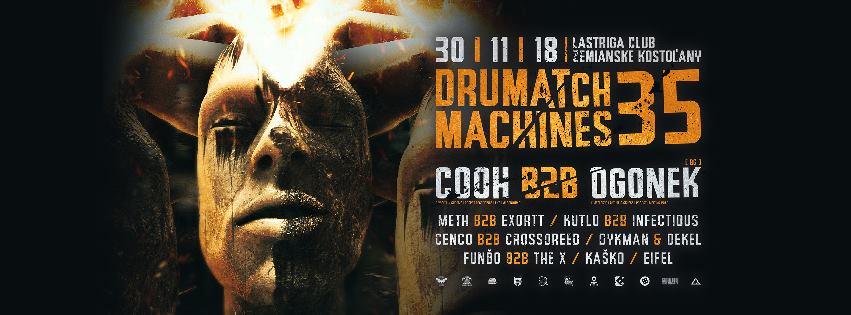 Drumatch Machines 35 with Cooh & Ogonek / Lastriga Club /