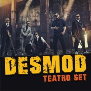 Desmod - TEATRO SET - vypredané