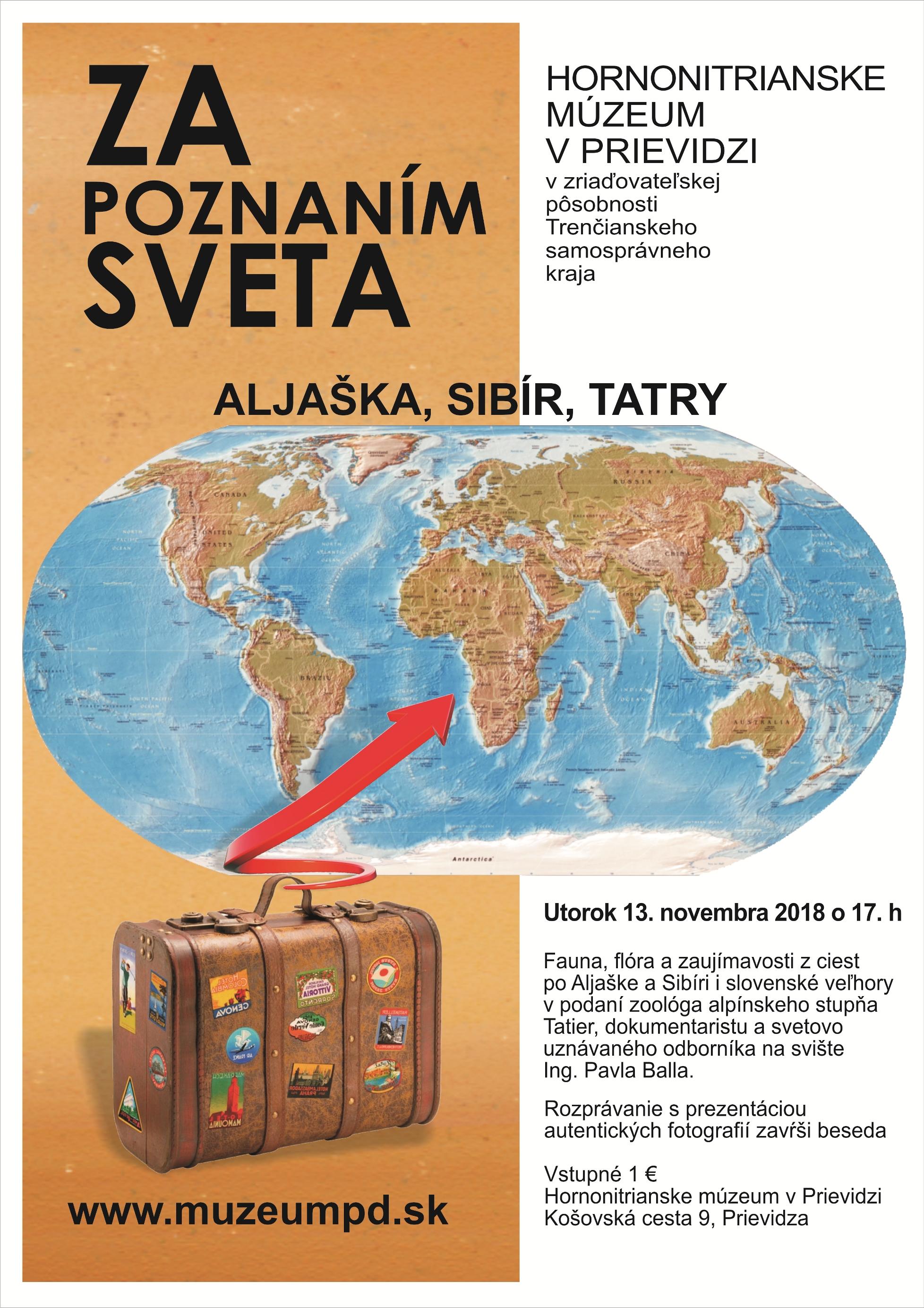 Za poznaním sveta: Aljaška, Sibír, Tatry