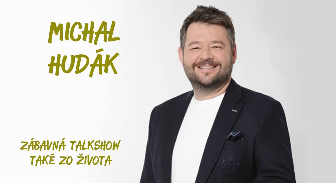 Talkshow Také zo života s Michalom Hudákom (Prievidza)