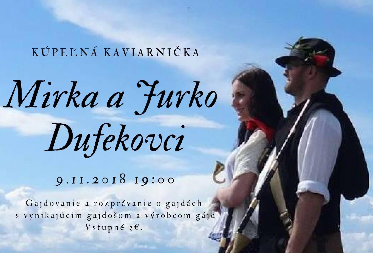 Mirka a Jurko Dufekovci - Gajdovanie a rozprávanie o gajdách