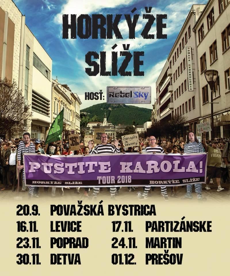 Pustite Karola Tour 2018 - Horkýže Slíže