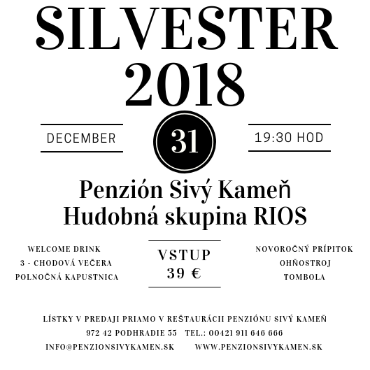 Silvester 2018 - Penzión Sivý Kameň