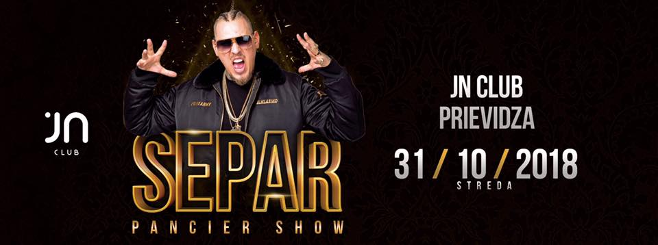 Separ Liveshow / Pancier / Jantar club/ 31.10