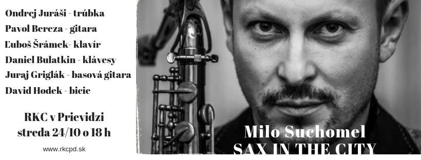 Milo Suchomel - Sax in the City - Prievidza