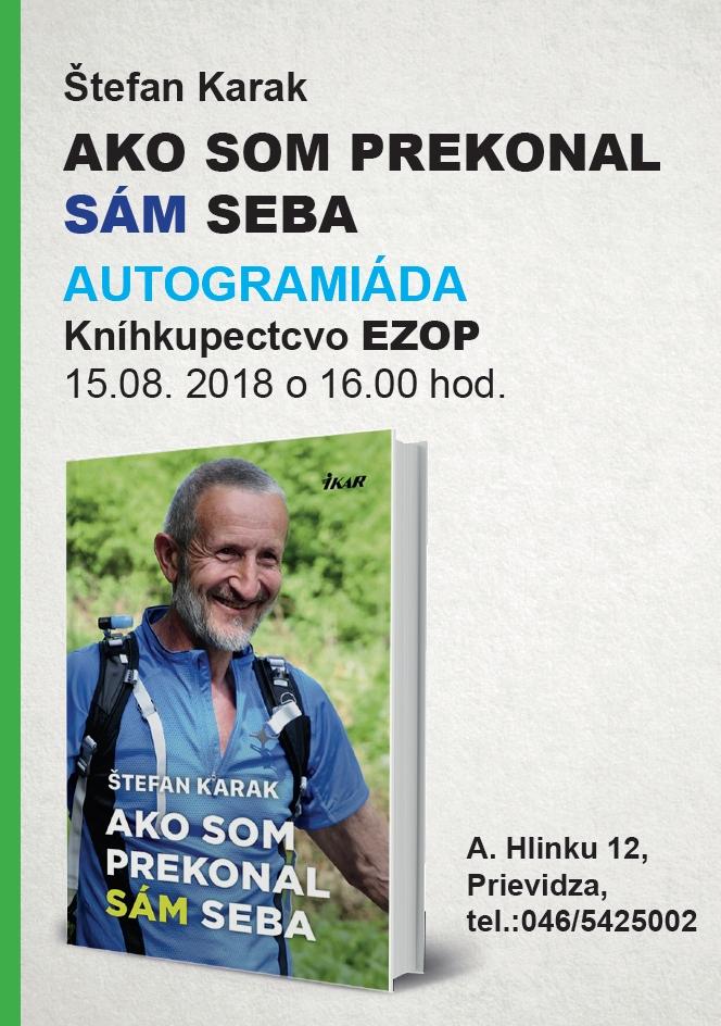 Autogramiáda Štefan Karak: Ako som prekonal sam seba