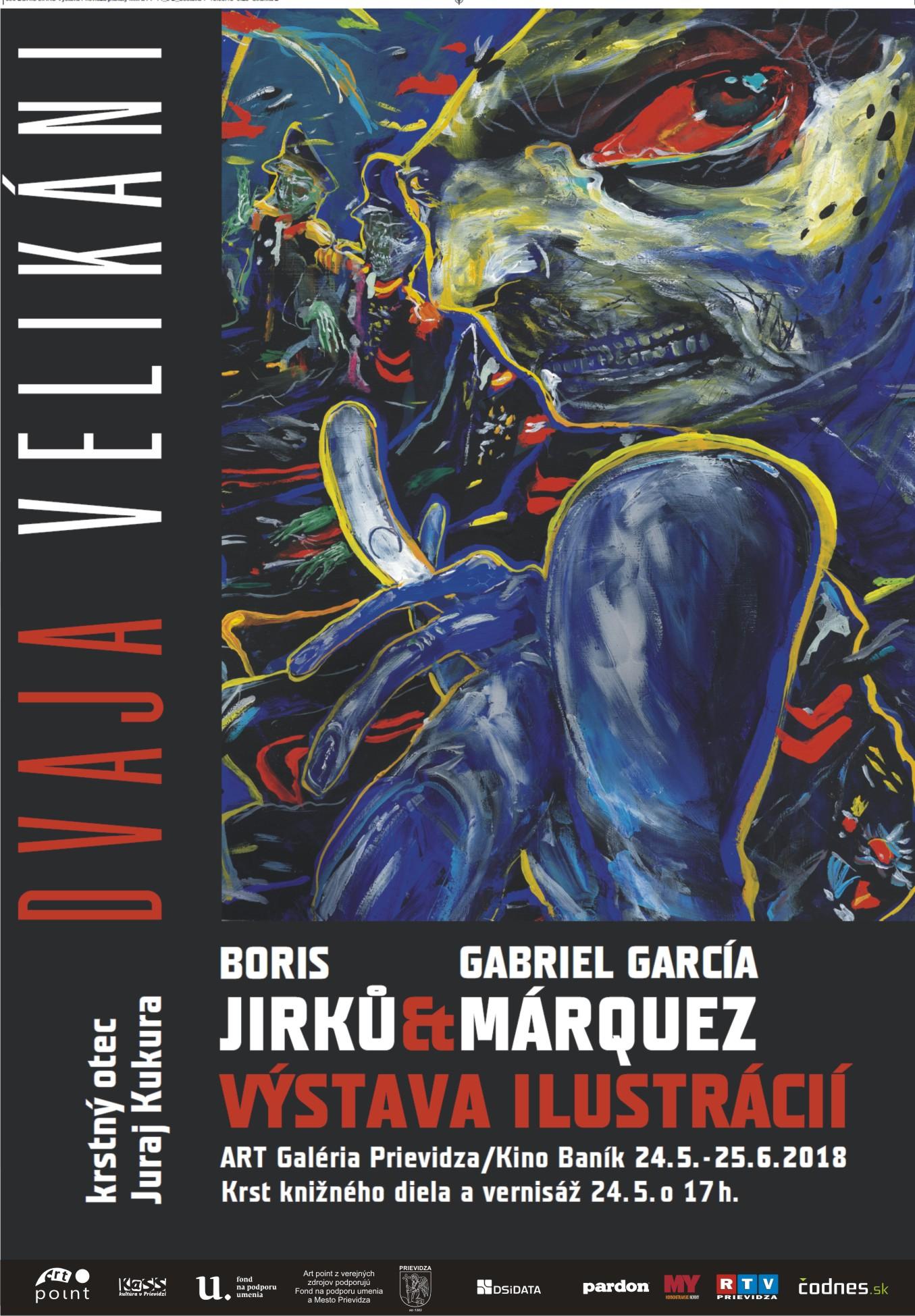 TRAJA VELIKÁNI - BORIS JIRKU & Gabriel García MÁRQUEZ & Michail BULGAKOV - výstava ilustrácií - vernisáž a krst kníh