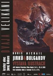 TRAJA VELIKÁNI - BORIS JIRKU & Gabriel García MÁRQUEZ & Michail BULGAKOV - výstava ilustrácií - vernisáž a krst kníh 0
