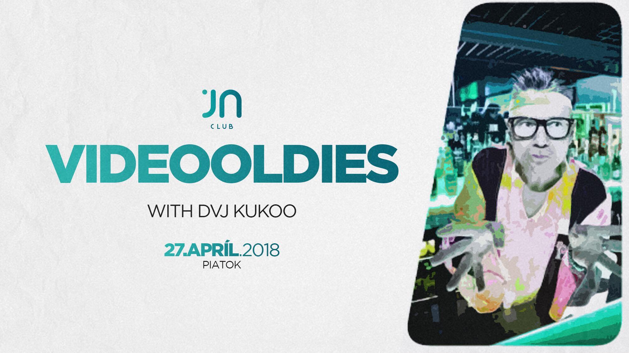 VideoOldies DVJ Kukoo / Jantar club