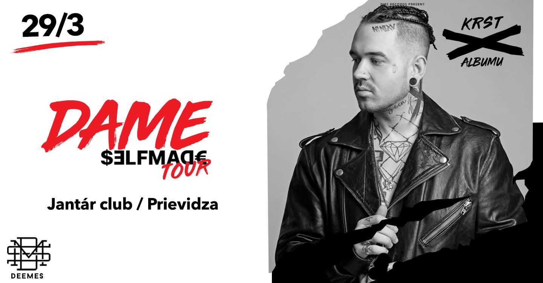 Dame - krst albumu Selfmade / Prievidza - Jantár club