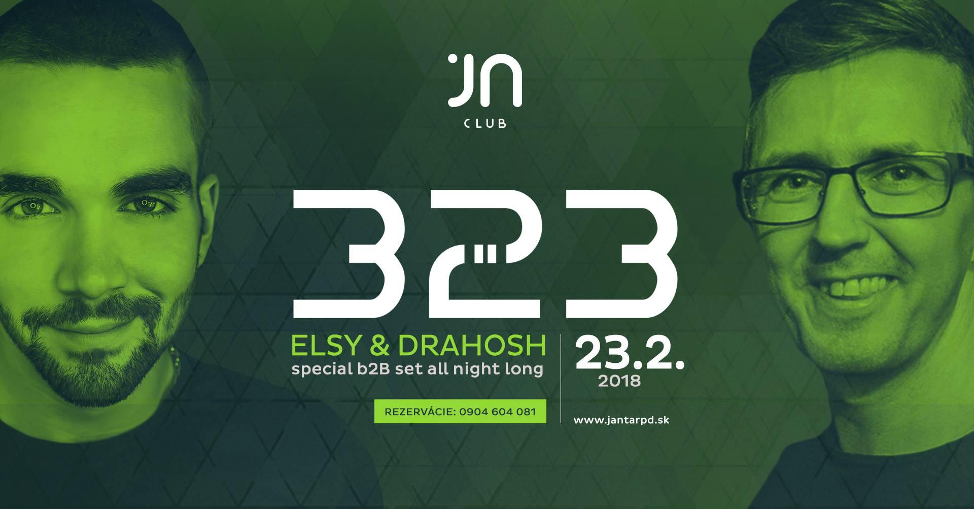 B2B Elsy & Drahosh at Jantár Club