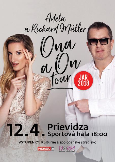 Adela a Richard Müller ONA A ON TOUR - Prievidza 2018