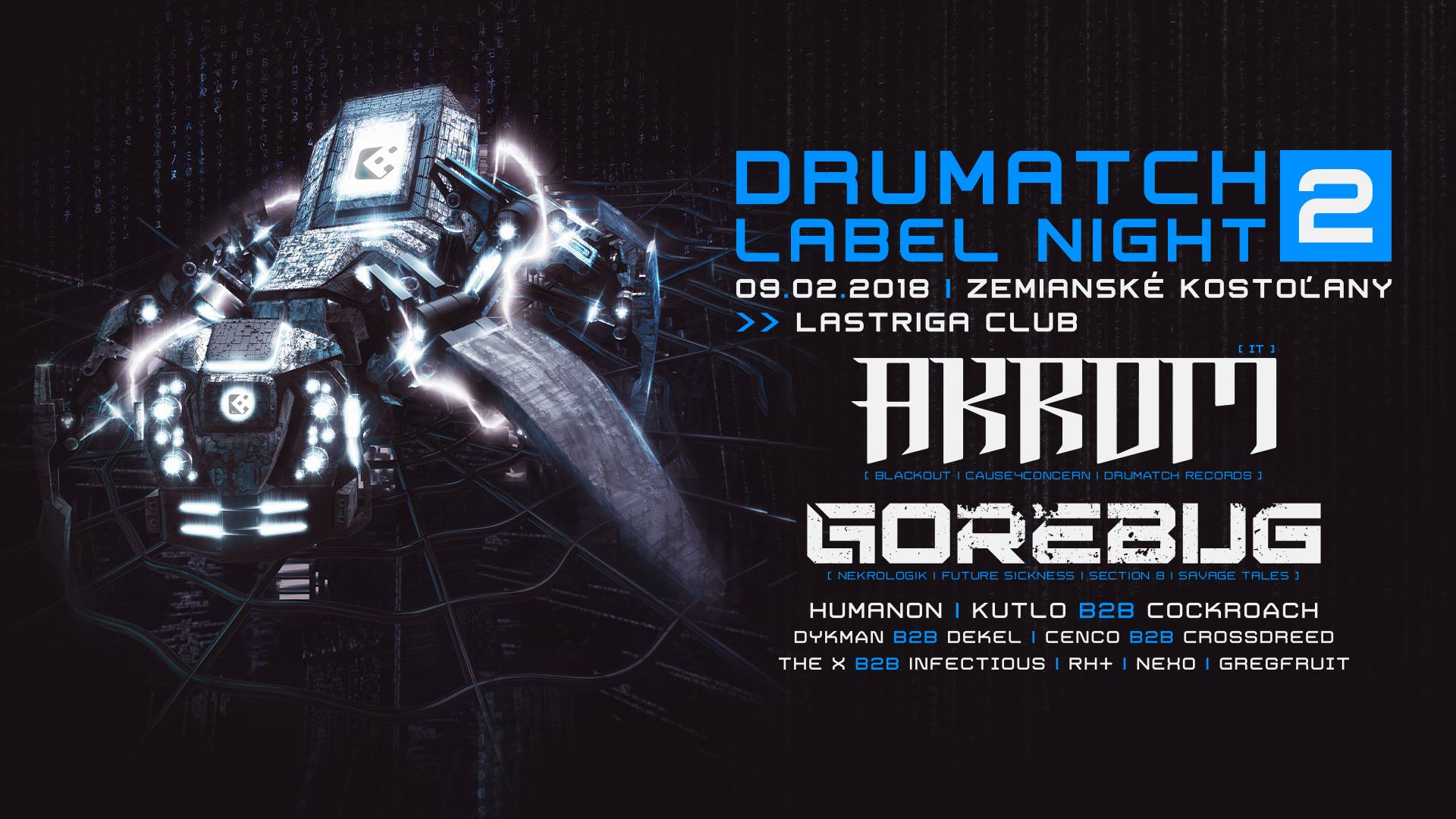 Drumatch Label Night 2 with Akrom & Gorebug /9.2.2018/