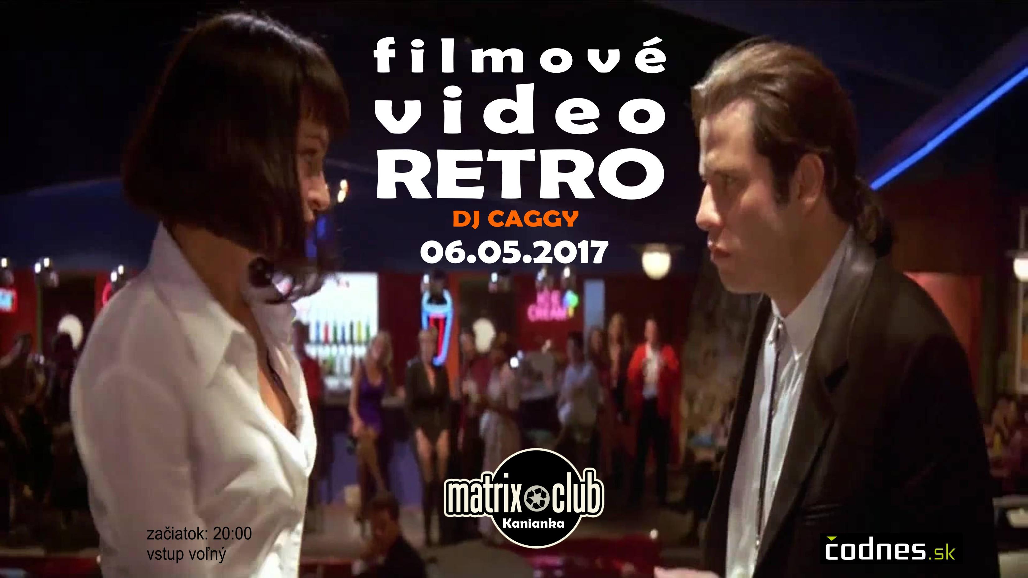 Filmové VIDEO RETRO v Matrixe (DJ Caggy)
