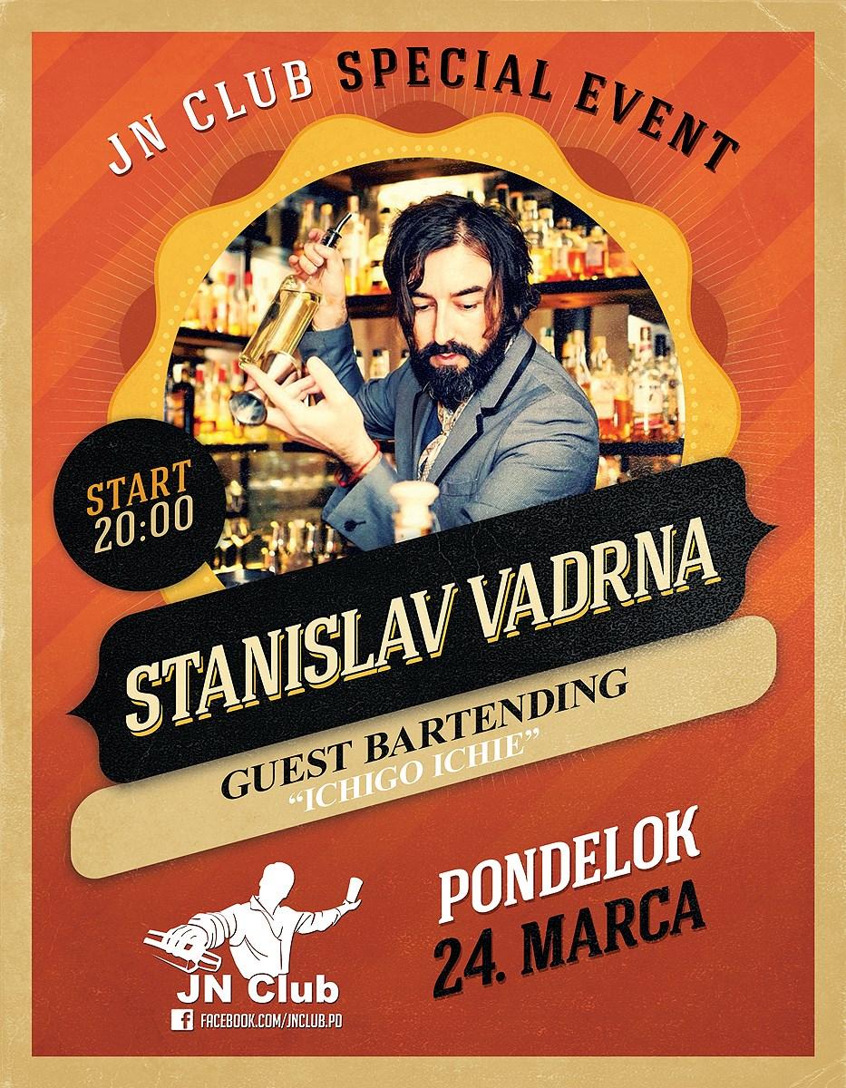 STANISLAV VADRNA Guest Bartending
