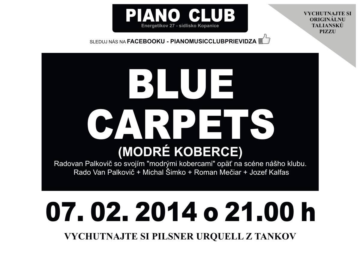 Koncert BLUE CARPETS ( Modré Koberce)