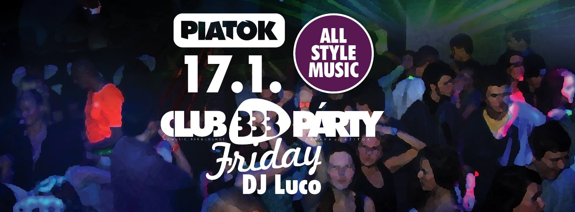 CLUB333PÁRTY FRIDAY / DJ LUCO / ALL STYLE MUSIC