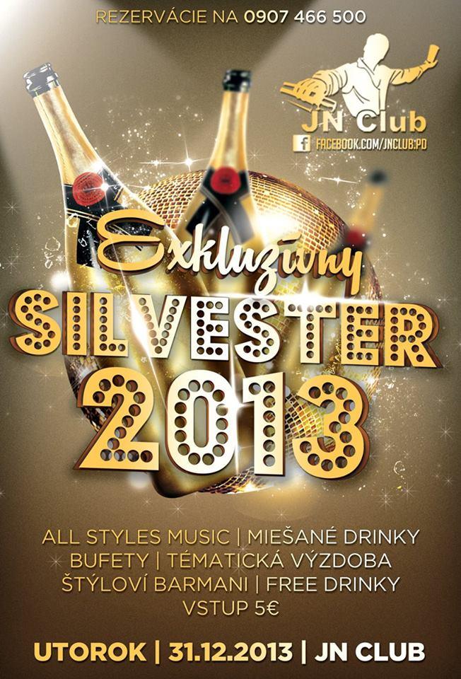 Exkluzívny Silvester 2013 v JN Clube