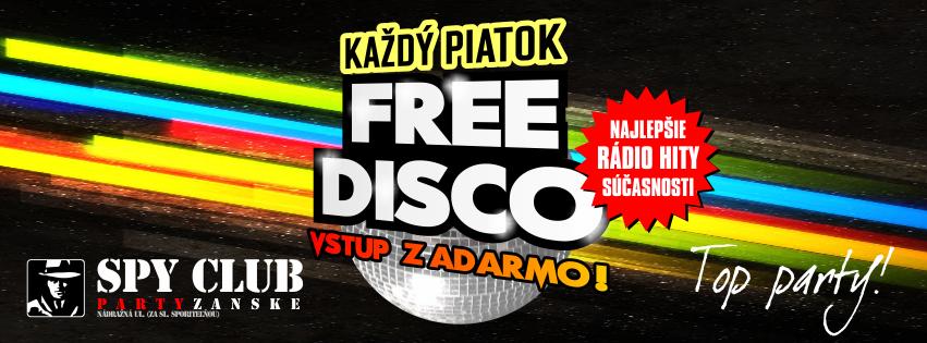 FRIDAY FREE DISCO - vstup zadarmo @ SPY Club