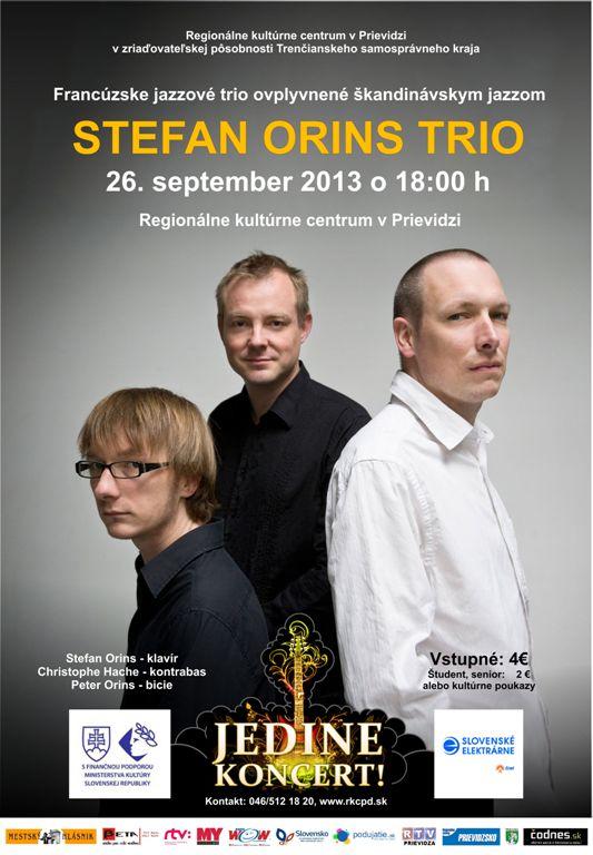 ... Jedine koncert! Stefan Orins Trio