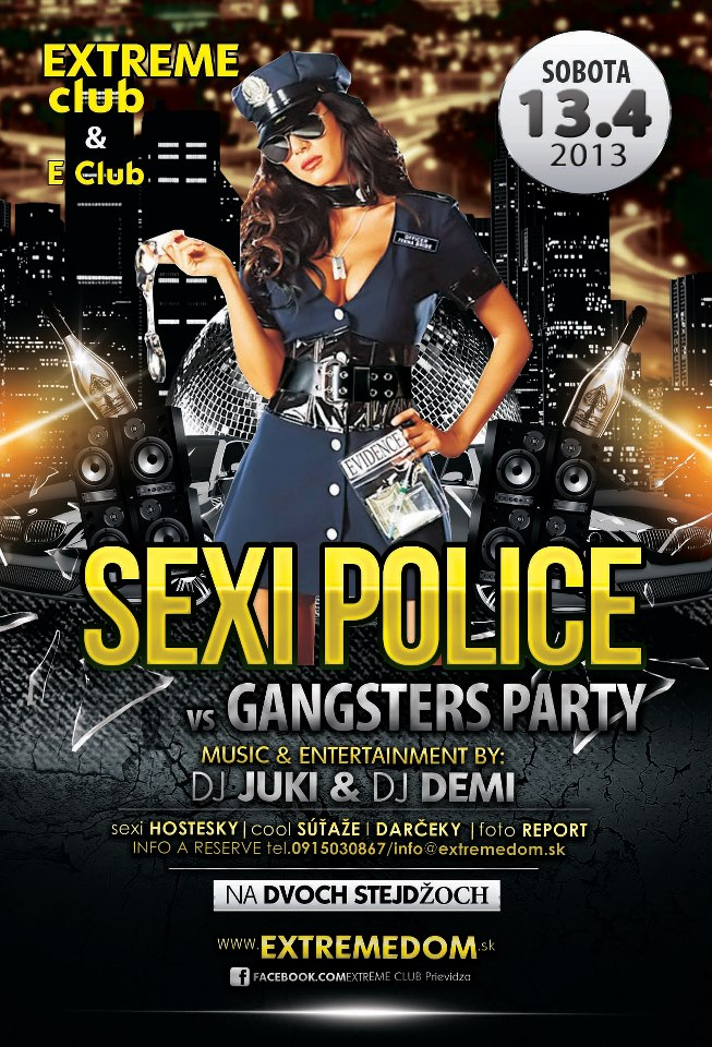 SEXI POLICE vs GANGSTERs party