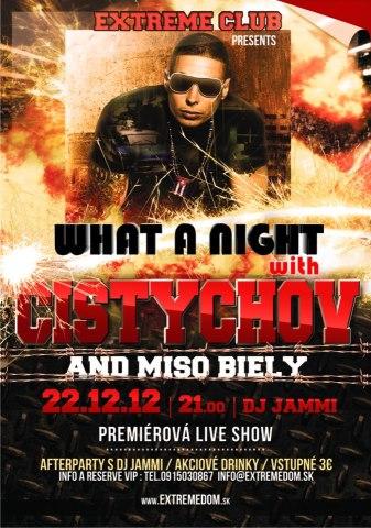 WHAT A NIGHT : Čistychov+Mišo Biely/LIVE