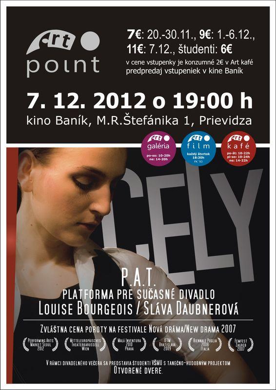 Divadelné predstavenie Cely / Louise Bourgeois / Sláva Daubnerová