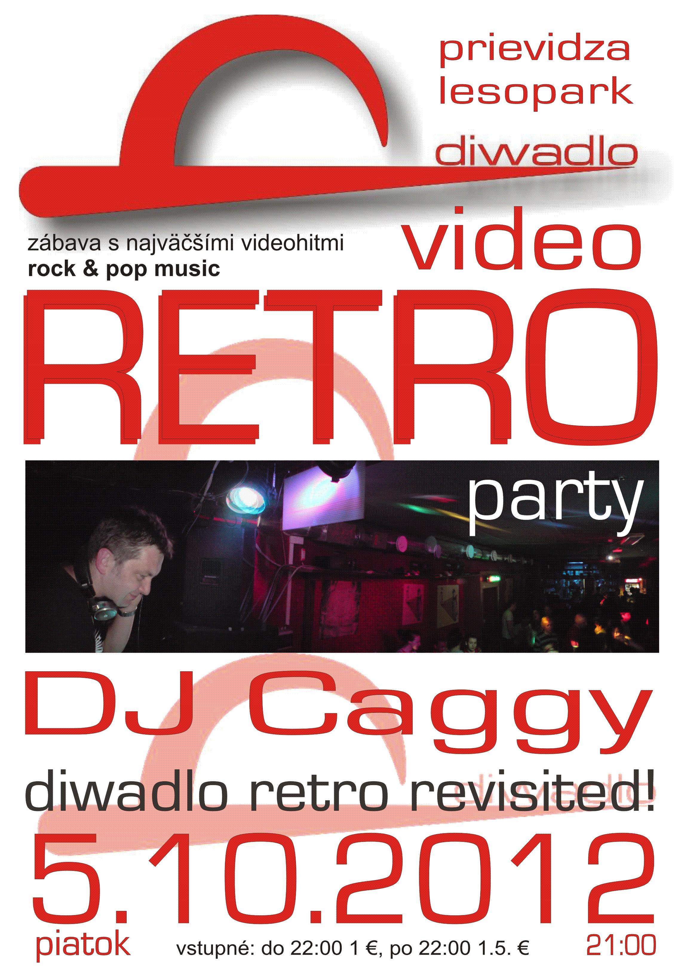 VIDEO RETRO party / DJ Caggy @ Diwadlo