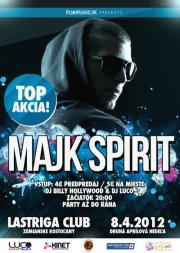 Majk Spirit v Lastriga clube