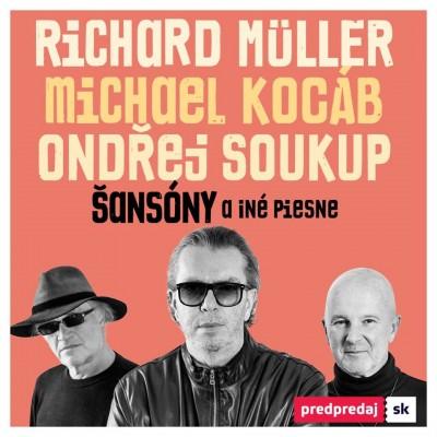 Šansóny a iné piesne - Prievidza - Richard Müller, Michael Kocáb, Ondřej Soukup