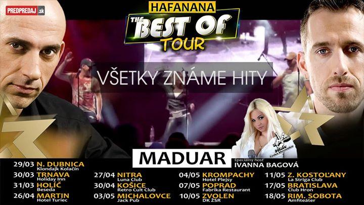 Maduar - Hafanana The Best Of Tour - Zem. Kostoľany