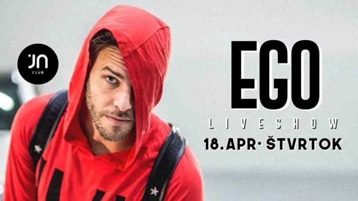 EGO / Liveshow / Jantar club
