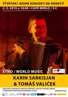 Štvrtok? Jedine koncert! Na námestí: Karin Sarkisjan & Tomáš Valiček