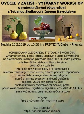 OVOCIE V ZÁTIŠÍ výtvarný workshop s Tetianou Siedlovou a Igorom Navrotským