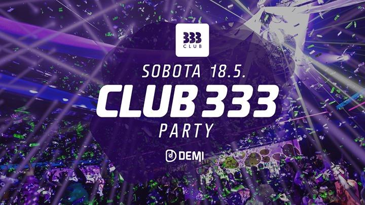 ✪ CLUB 333 Párty ✪ 18.5.