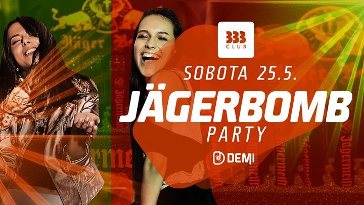 ☆ JägerBomb Párty ☆ 25.5.