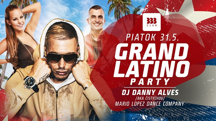 ★ Grand Latino Party ★ 31.5.