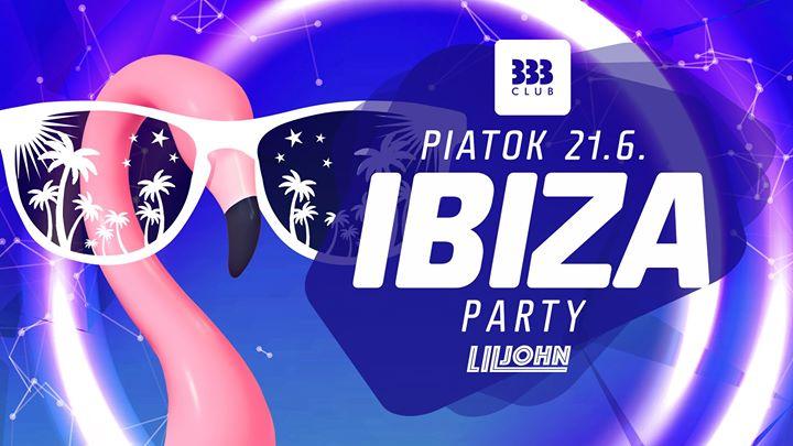 ☼ IBIZA Party ☼ 21.6.