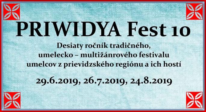 PRIWIDYA Fest 10 - 3. deň desiateho ročníka tradičného, umelecko – multižánrového festivalu
