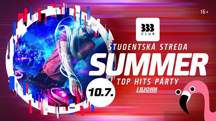 ☼ Summer TOP HITS Párty 16+ /// Str 10.7. ☼