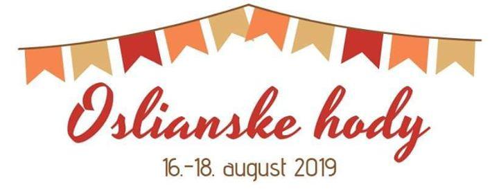Oslianske hody (Oslany 765 rokov) 16-18 august 2019