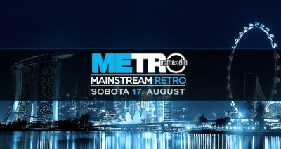 METRO @Matrix (Mainstream Retro & Hits)