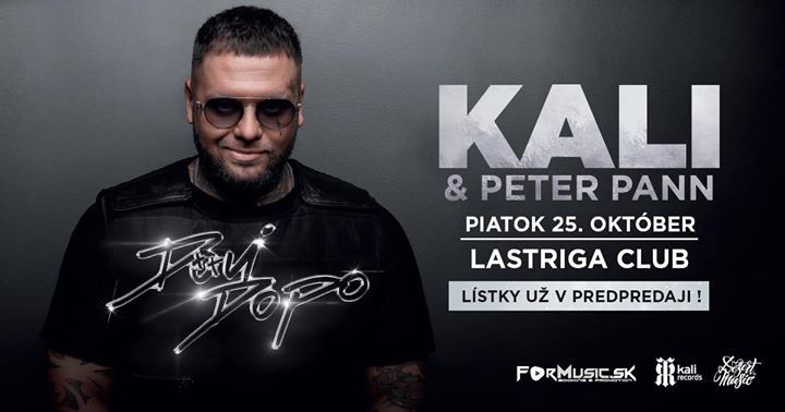 KALI A PETER PANN 25.10. Piatok Lastriga club