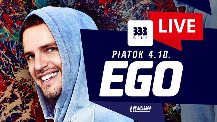 ♛ EGO v 333 LiveShow ♛ 4.10.
